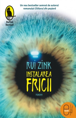 Instalarea Fricii (trad. Micaela Ghitescu)