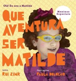 Que aventura ser Matilde (ilust. Paula Delecave)