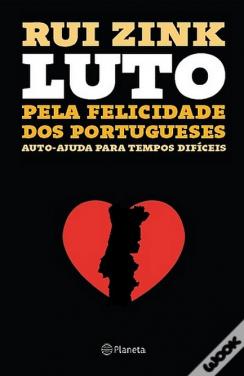 Luto pela Felicidade dos Portugueses